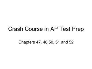 Crash Course in AP Test Prep