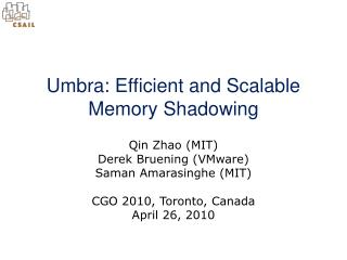 Umbra: Efficient and Scalable Memory Shadowing