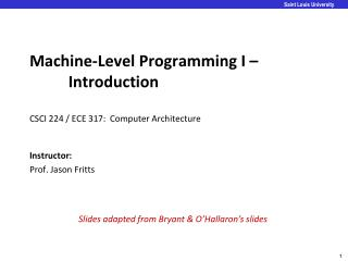 Machine-Level Programming  I –			 Introduction CSCI 224 / ECE 317:  Computer Architecture