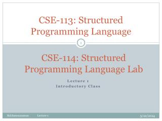CSE-113: Structured Programming Language