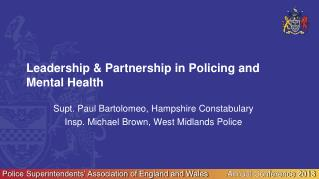 Leadership & Partnership in Policing and Mental Health