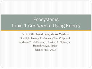 Ecosystems Topic  1  Continued :  Using Energy