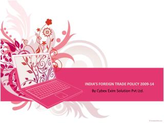 INDIA'S FOREIGN TRADE POLICY 2009-14