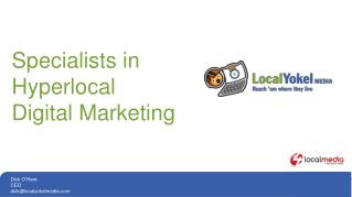 Specialists in  Hyperlocal Digital Marketing