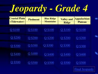Jeopardy - Grade 4