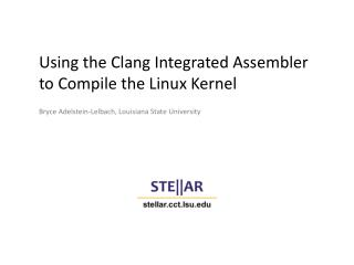 Using the Clang Integrated Assembler to Compile the Linux Kernel
