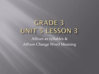 Grade 3  unit 5 lesson 3