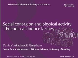 Social contagion and physical activity – Friends can induce laziness
