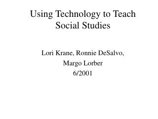 Using Technology to Teach Social Studies
