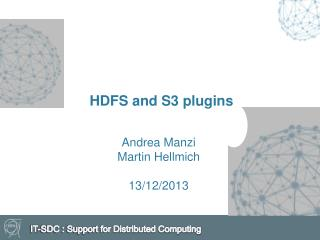 HDFS and S3 plugins