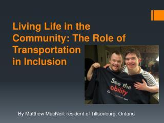 By Matthew MacNeil: resident of Tillsonburg, Ontario