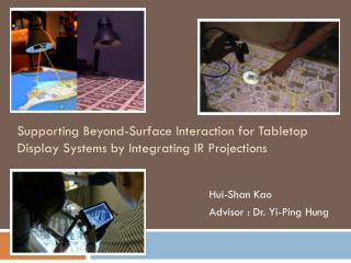 Supporting Beyond-Surface Interaction for Tabletop Display  Systems by Integrating IR Projections