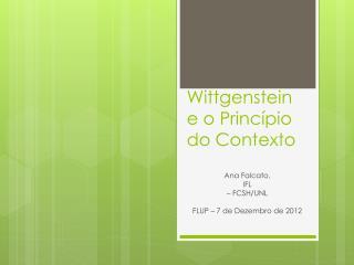 Wittgenstein e o  Princ�pio  do  Contexto