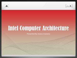 Intel Computer Architecture