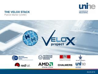 The  velox stack