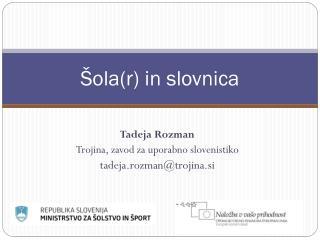 Šola(r) in slovnica