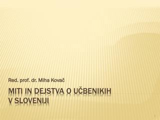 Miti in dejstva  o učbenikih v  Sloveniji