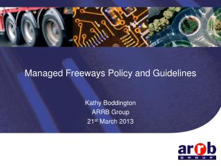 Managed Freeways Policy and Guidelines