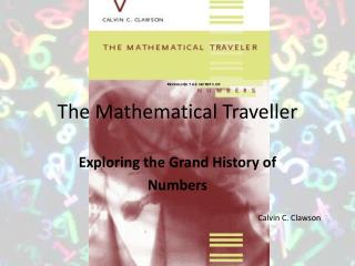 The Mathematical Traveller