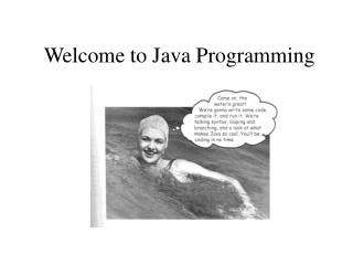 Welcome to Java Programming