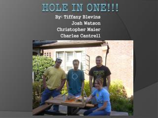 Hole In one!!!