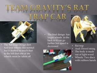 Team Gravity's rat trap car