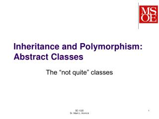 Inheritance and Polymorphism: Abstract Classes