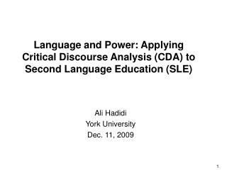 Language and Power: Applying Critical Discourse Analysis CDA to Second Language Education SLE