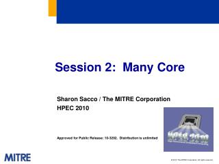 Session 2:  Many Core