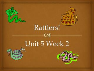 Rattlers!