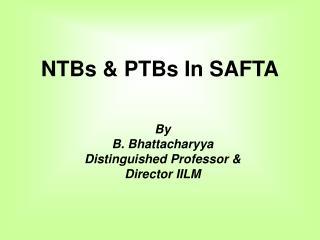 NTBs  PTBs In SAFTA