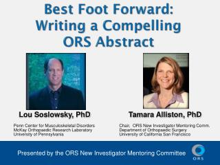 Best Foot Forward:   Writing a Compelling  ORS Abstract
