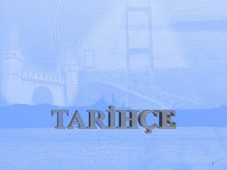 TARIH E