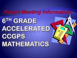 6 th  grade accelerated CCGPS mathematics