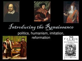 Introducing the Renaissance