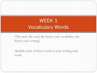 WEEK 1 Vocabulary Words
