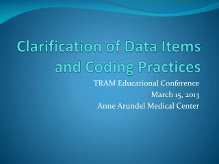 Clarification of Data Items and Coding Practices
