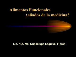 Alimentos Funcionales                  aliados de la medicina