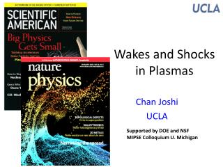 Wakes and Shocks in Plasmas
