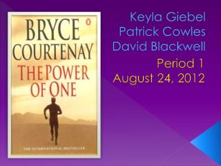 Keyla Giebel Patrick Cowles David Blackwell
