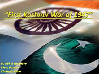 """First Kashmir War of 1947"""