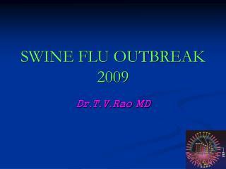 Swine Flu outbreak 2009
