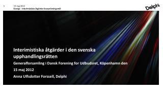 OSUND STRATEGISK ANBUDSGIVNING Kristian Pedersen / Del�gare / Advokat 21 september 2011