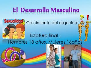 El  Desarrollo Masculino