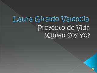 Laura Giraldo Valencia