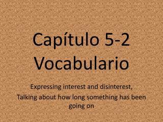 Capítulo  5-2 Vocabulario