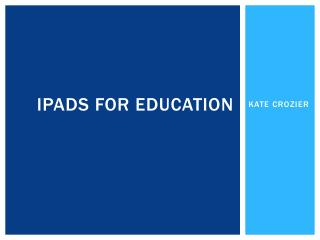 IPADS FOR EDUCATION