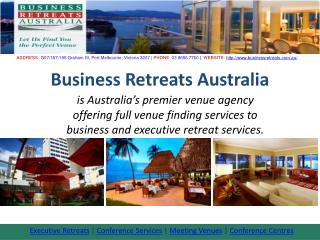 Conference Venues Melbourne–Business Retreats Australia