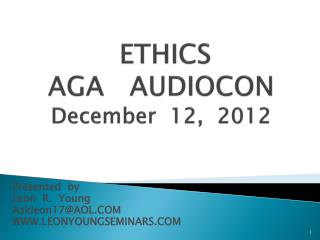 ETHICS AGA   AUDIOCON  December  12,  2012