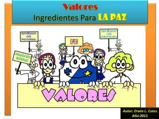 Valores Ingredientes Para  LA PAZ